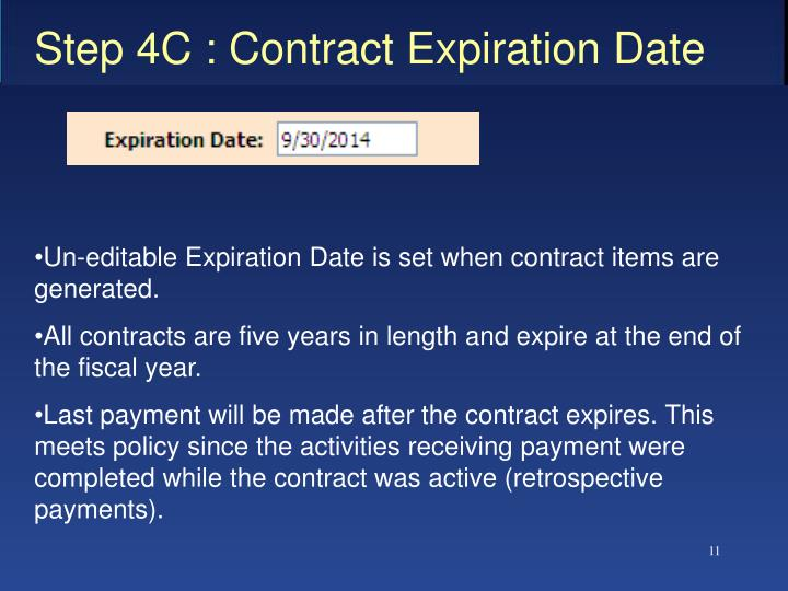 Step 4C : Contract Expiration Date