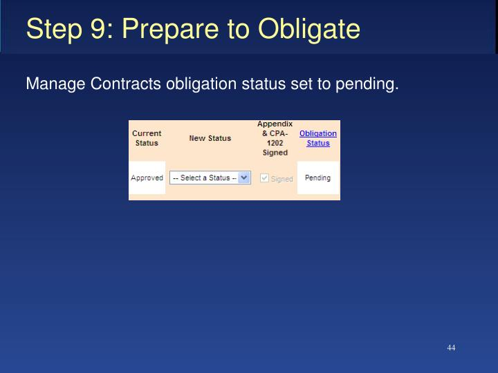 Step 9: Prepare to Obligate