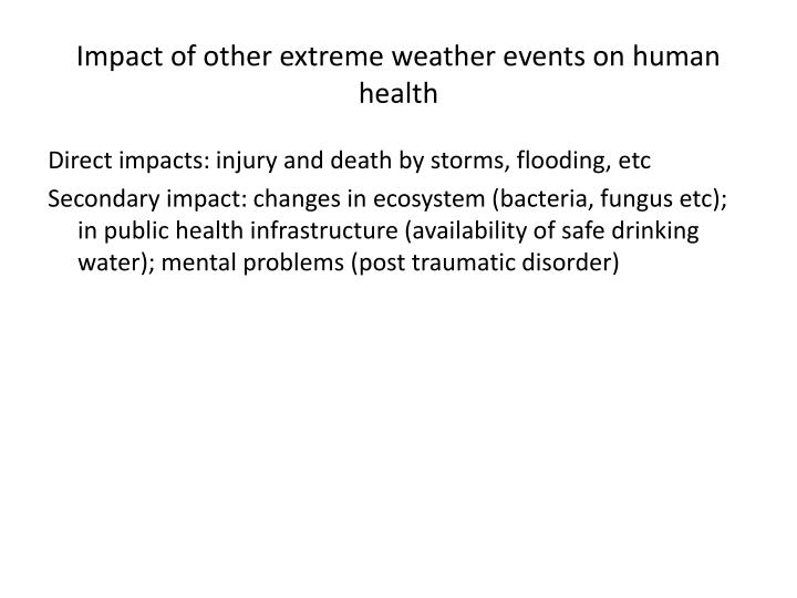 Impact of other extreme weather events on human health