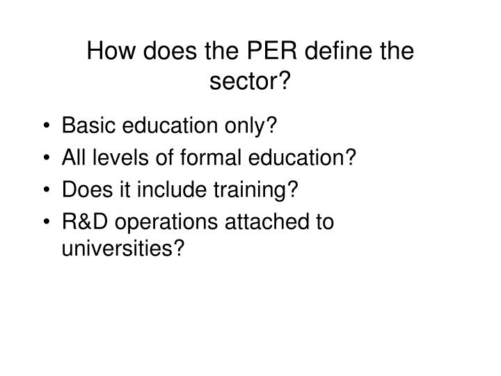 How does the PER define the sector?