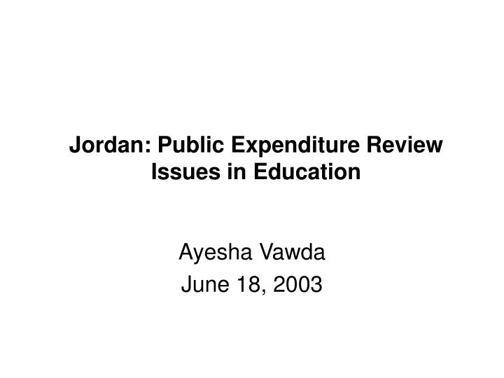 Jordan public expenditure review issues in education
