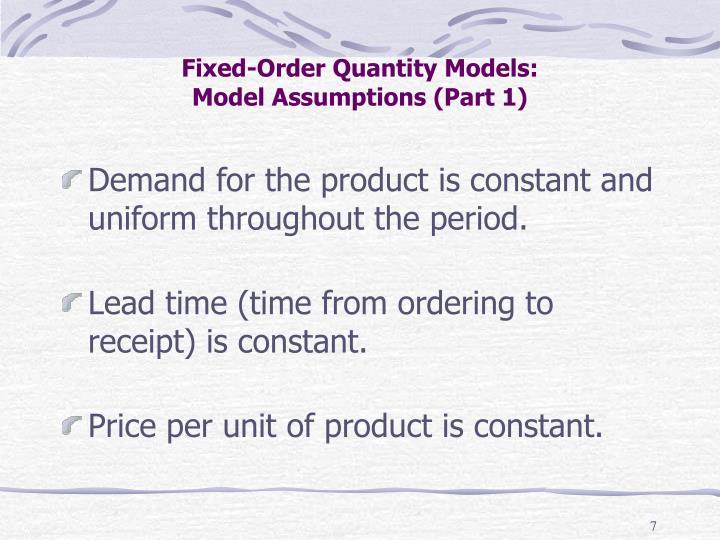 Fixed-Order Quantity Models: