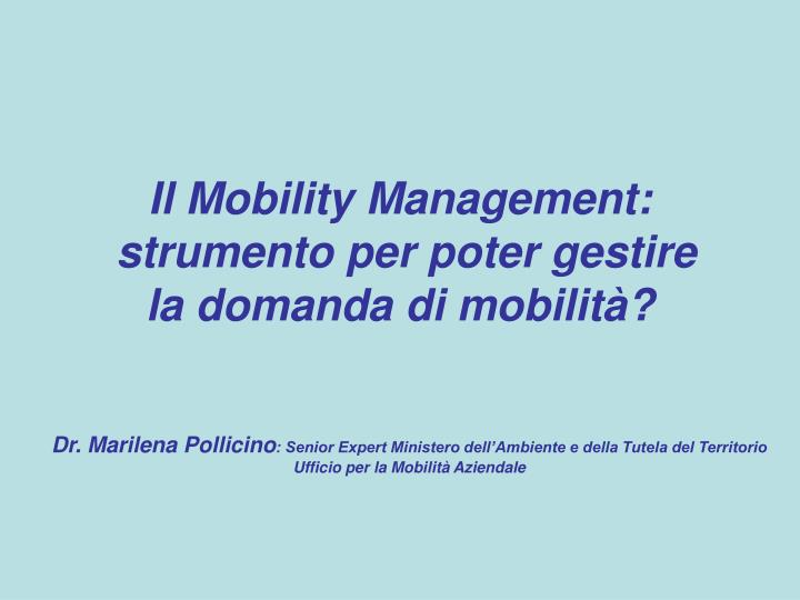 Il Mobility Management: