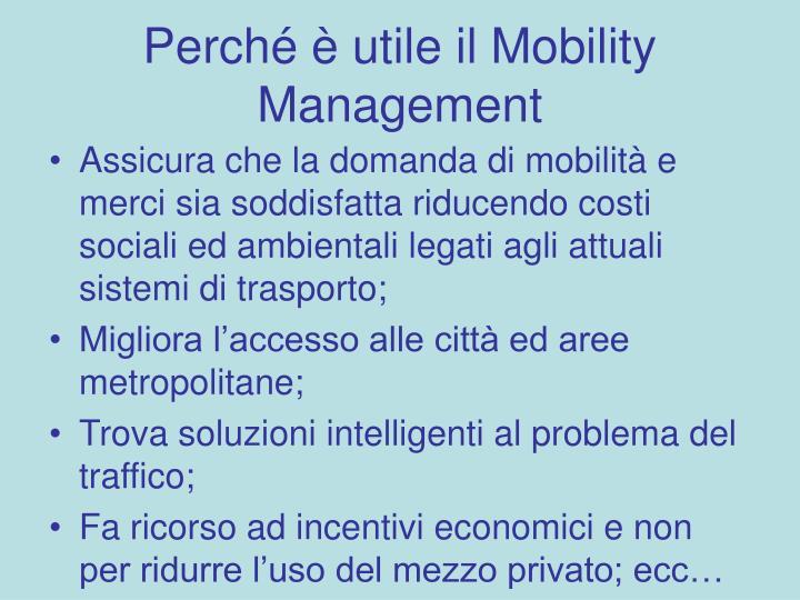 Perché è utile il Mobility Management