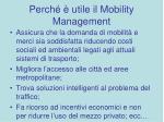 perch utile il mobility management