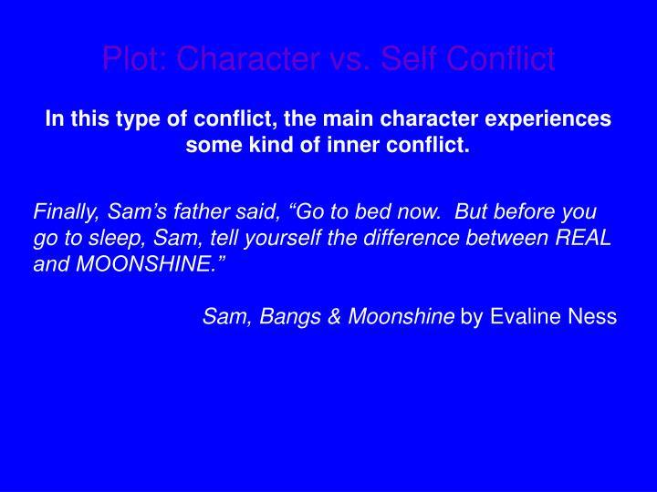Plot: Character vs. Self Conflict