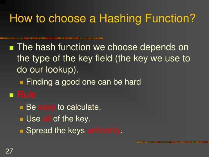 How to choose a Hashing Function?