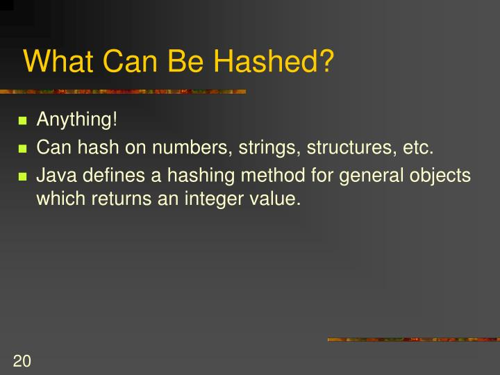 What Can Be Hashed?