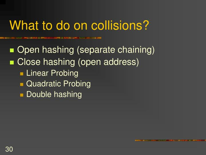 What to do on collisions?