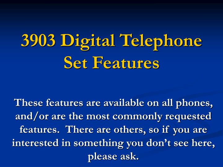 3903 Digital Telephone Set Features