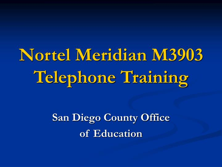 Nortel meridian m3903 telephone training