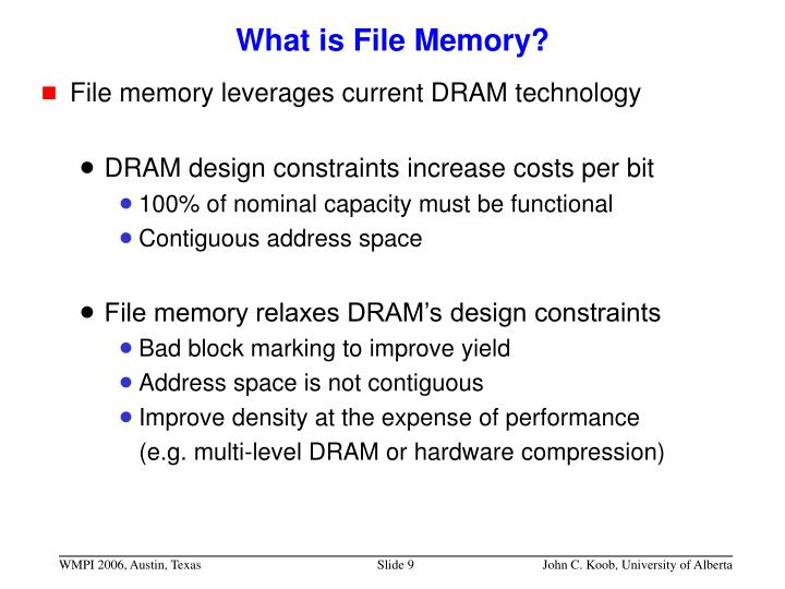 What is File Memory?