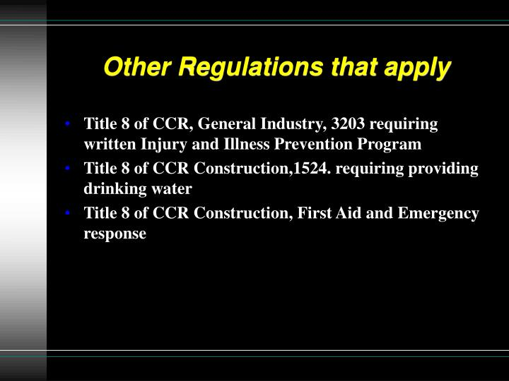 Other Regulations that apply