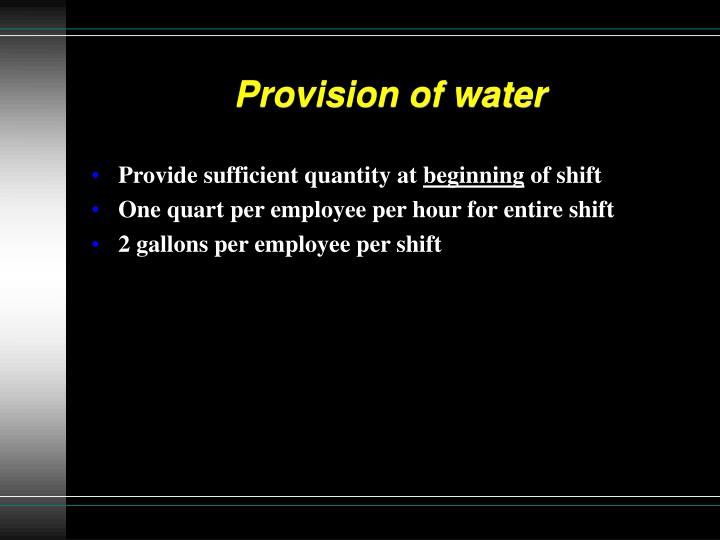 Provision of water