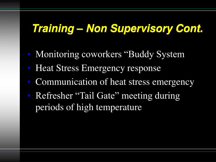 Training – Non Supervisory Cont.