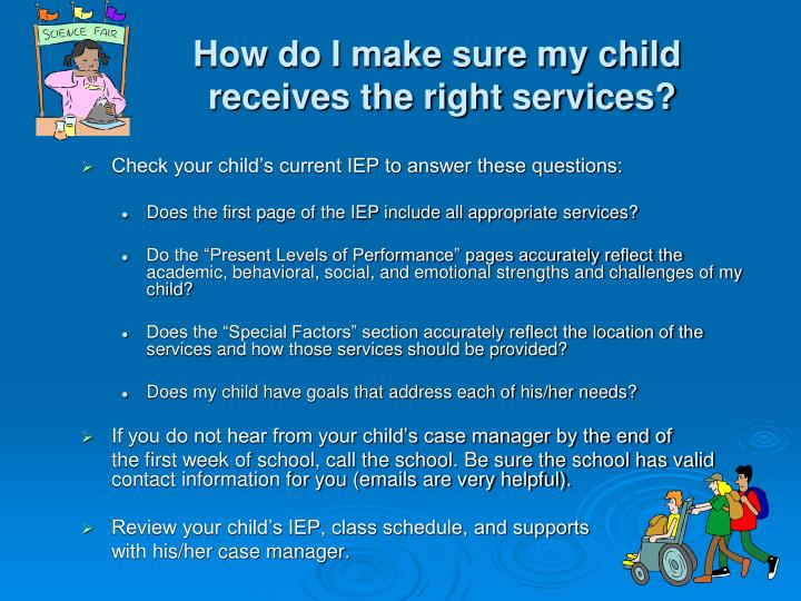 Check your child's current IEP to answer these questions: