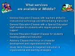 what services are available at imiddle