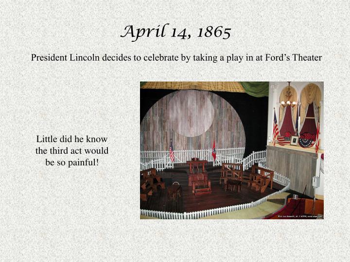 April 14, 1865