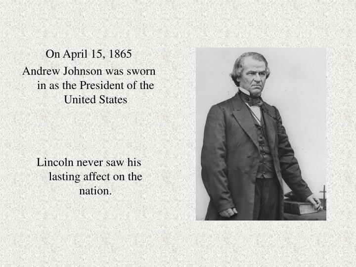 On April 15, 1865