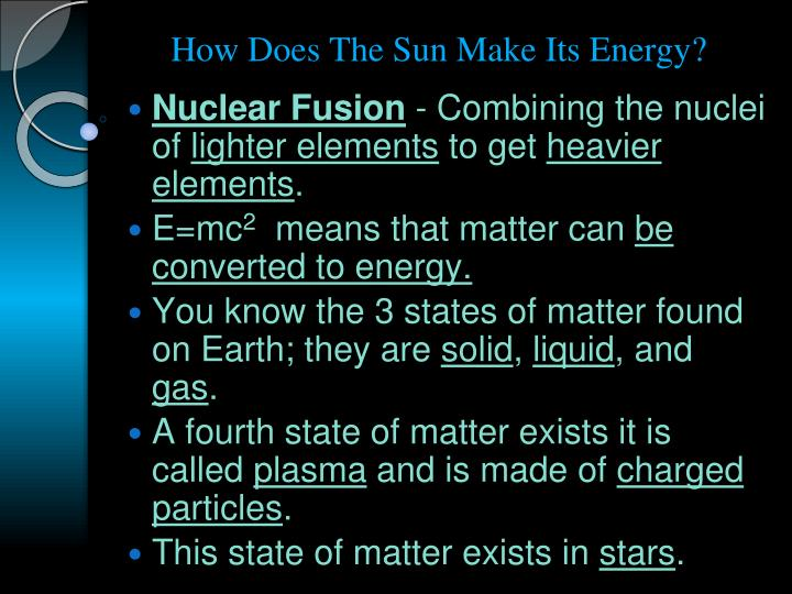 How Does The Sun Make Its Energy?
