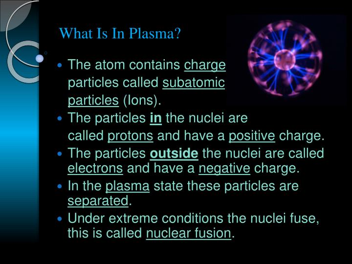 What Is In Plasma?