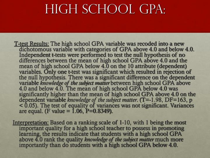 HIGH SCHOOL GPA: