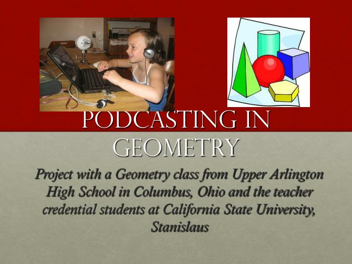 Podcasting in Geometry