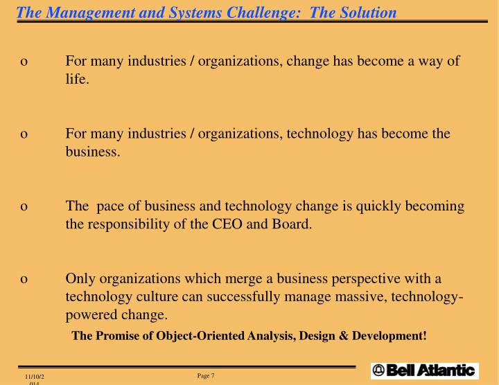 The Management and Systems Challenge:  The Solution