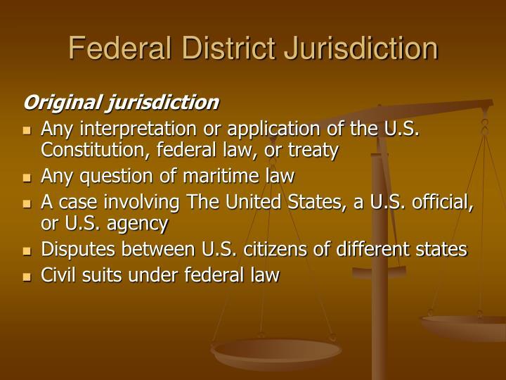 Federal District Jurisdiction