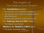 the creation of the federal court system