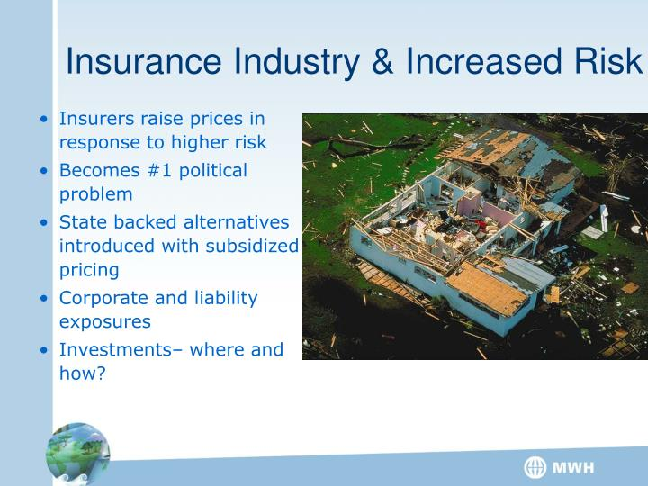 Insurance Industry & Increased Risk