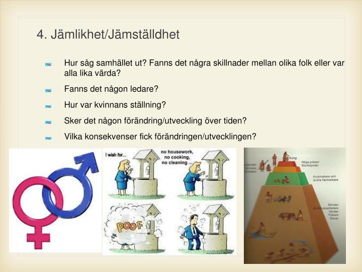 4. Jämlikhet/Jämställdhet