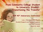 from community college student to university student transitioning the transfer