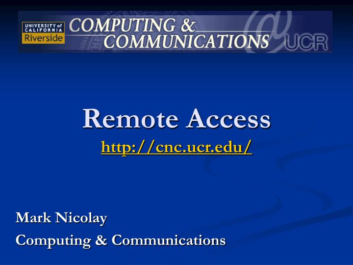 Remote access http cnc ucr edu