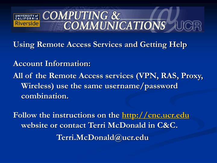 Using Remote Access Services and Getting Help