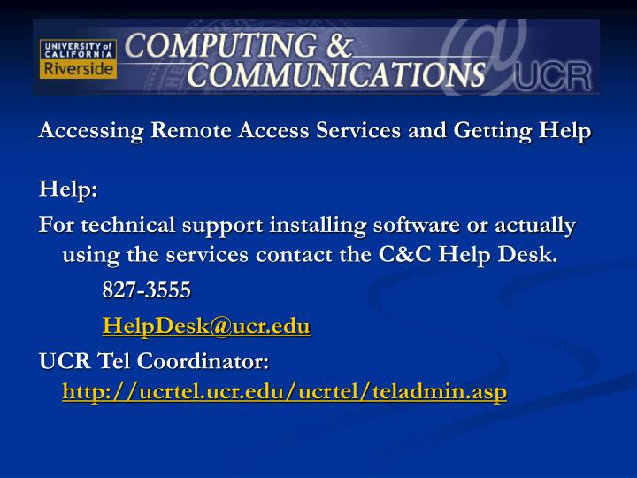 Accessing Remote Access Services and Getting Help