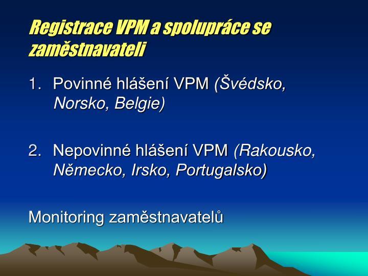 Registrace VPM a spolupráce se zaměstnavateli