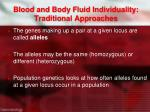 blood and body fluid individuality traditional approaches3