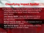 classifying impact spatter