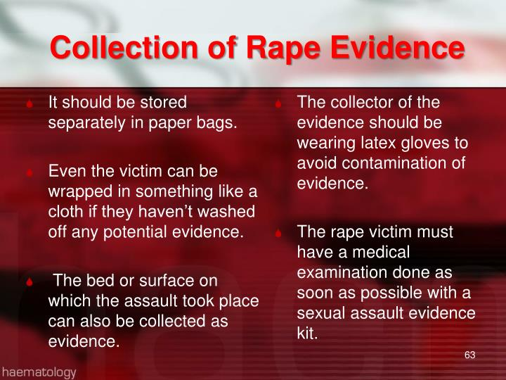Collection of Rape Evidence