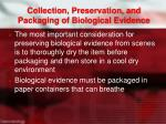 collection preservation and packaging of biological evidence2