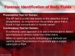 forensic identification of body fluids1