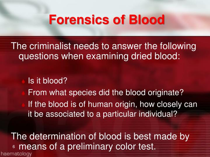 Forensics of Blood
