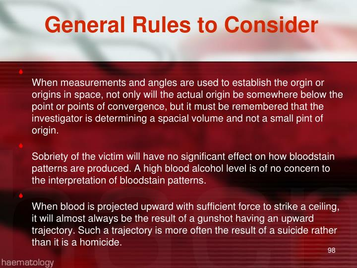 General Rules to Consider