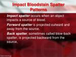 impact bloodstain spatter patterns