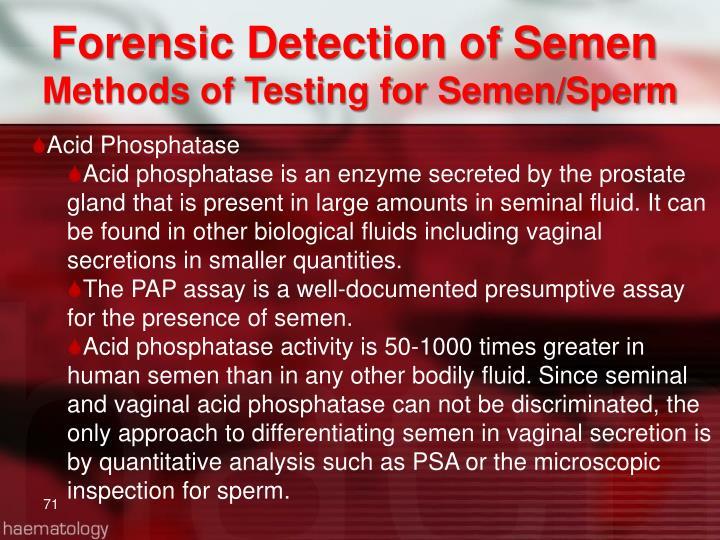 Forensic Detection of Semen