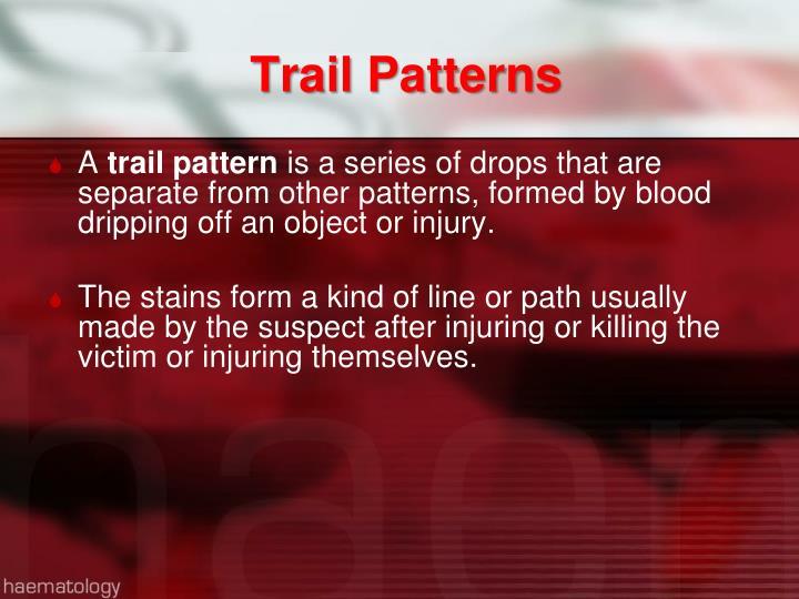 Trail Patterns