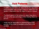 void patterns
