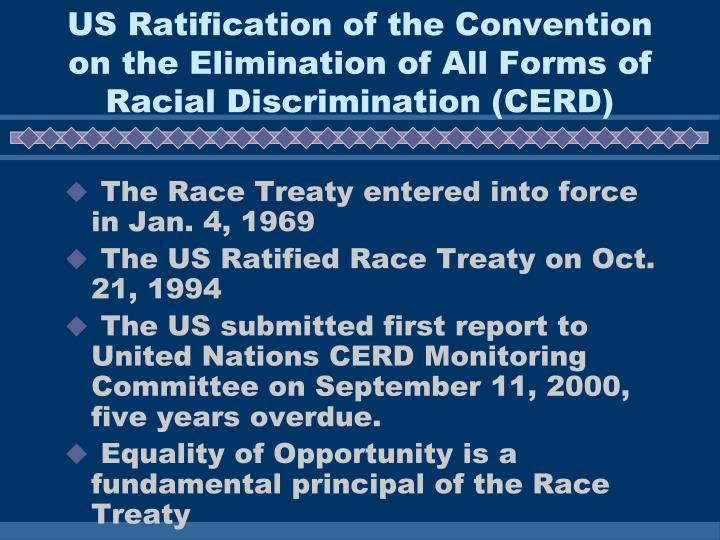 US Ratification of the Convention on the Elimination of All Forms of Racial Discrimination (CERD)