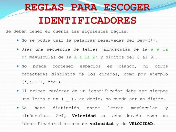 REGLAS PARA ESCOGER IDENTIFICADORES